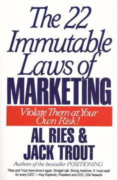 The 22 Immutable Laws of Marketing: Exposed and Explained by the World's Two on Scribd