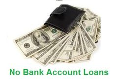 Do you have an urgent requirement of cash to meet up some unplanned financial issues? If so, then No Bank Account Loans are the beneficial financial deal for you to avail sufficient cash without having any bank account. Relate with this loan through online application mode and get requested loan money within few hours.