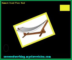 Hammock Stand Plans Wood 092533 - Woodworking Plans and Projects!