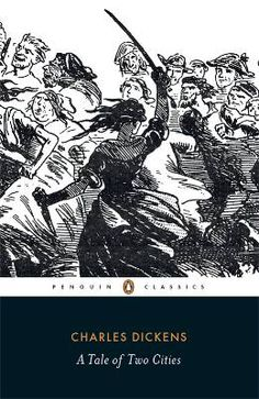 'A Tale of Two Cities' by Charles Dickens set in London and Paris before and during the revolution @Franco Breciano British #penguinclassic #franco-british