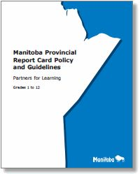 Manitoba Provincial Report Card Policy and Guidelines - updated 2016 Grade 1, Assessment, Education, Learning, Teaching, Training, Educational Illustrations, Study, Business Valuation