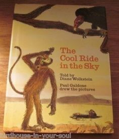 The Cool Ride in the Sky is a 1973 SIGNED Diane Wolkstein - illustrated by Paul Galdone