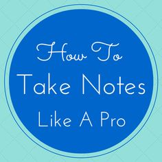 Back-to-School: How To Study and Take Notes Like A Pro | The Happy Arkansan