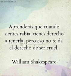 Pensar antes de actuar.... Wise Quotes, Book Quotes, Words Quotes, Sayings, William Shakespeare, Shakespeare Frases, Sad Texts, Quotes En Espanol, Special Quotes