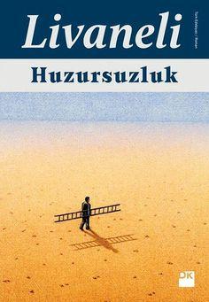 Huzursuzluk - Zülfü Livaneli I Love Reading, Love Book, Film Books, Audio Books, Books To Read, My Books, New People, Book Baskets, Little Library