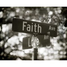 Black and White Fine Art Photography, Street Signs, Faith and Love,... ($35) ❤ liked on Polyvore featuring home, home decor, wall art, black and white wall art, black and white photography wall art, wall street sign, inspirational home decor and photography wall art