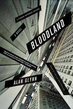 """Bloodland"" by Alan Glynn (Picador) was selected as one of the 50 best book cover designs of 2012. Designer: Keith Hayes; Art director: Henry Sene Yee; Design firm: Picador; Cover photograph: Charles Nes/Getty Images"