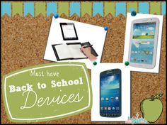 Must Have Back to School Devices