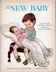 """The New Baby, Eloise Wilkin, 1948- Title Page    """"The New Baby"""", Little Golden Books, 1948By Ruth & Harold ShaneIllustrations by Eloise WilkinTitle page"""