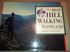 The Best Hill Walking in Scotland : Cameron McNeish (hb)