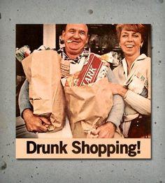 Drunk Shopping Print