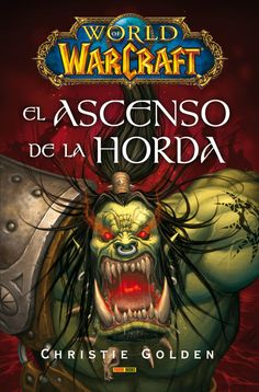 ... Warcraft: El Ascenso de la Horda (World Of Warcraft: Rise Of The Horde Here are some of the best World of Warcraft Horde pics I could find online.