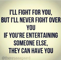 I was stupid enough to fight over you and found this out the hsrd way and I shattered my hand and all you care about is him. Couldn't even spend time with me before surgery. Wisdom Quotes, True Quotes, Great Quotes, Quotes To Live By, Motivational Quotes, Inspirational Quotes, Quotable Quotes, The Words, Just In Case