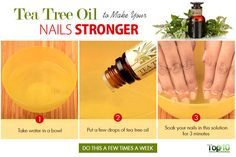use tea tree oil to strengthen your nails