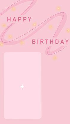 Happy Birthday Template, Happy Birthday Frame, Happy Birthday Posters, Happy Birthday Wallpaper, Birthday Posts, Birthday Frames, Instagram Emoji, Instagram Blog, Instagram Story Ideas