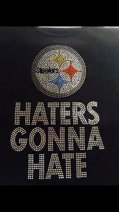 Haters Gonna Hate with the rings on the back Pittsburgh Rhinestone Design Pittsburgh Food, Football Food, Hate, Trending Outfits, Unique Jewelry, Handmade Gifts, Rings, Etsy, Design