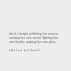 her own glory