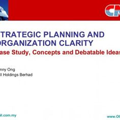 STRATEGIC PLANNING AND ORGANIZATION CLARITY Case Study, Concepts and Debatable Ideas Kenny Ong CNI Holdings Berhad   Intro: CNI 20 years old  Core Busines. http://slidehot.com/resources/strategic-planning-and-organization-clarity.30166/