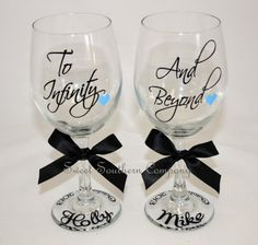 To Infinity and Beyond, Bride and Groom Wine Glasses, Personalized Wedding Glasses on Etsy, $15.00
