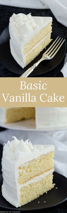 This made from scratch Basic Vanilla Cake Recipe is buttery, moist, and great for all occasions. #vanilla #cake #madefromscratch