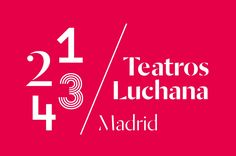 Very interesting identity system for Teatros Luchana by Toormix