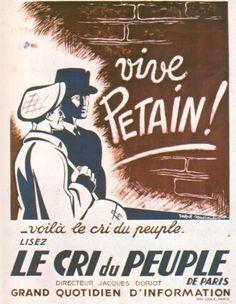 1939-1945 Vive Pétain Journal Le Cri Du Peuple Ralph Soupault 1941 Affiches Politiques