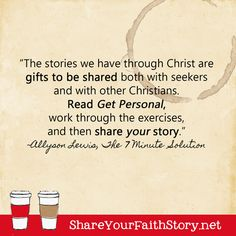 Get Personal: The Importance of Sharing Your Faith Story Christians, Your Story, Time Management, Exercises, Ebooks, Spirituality, Author, Faith, Reading