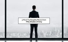 5 Must-Try Naughty Moves from Fifty Shades of Grey