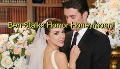 Days of Our Lives (DOOL) Spoilers: Chad and Abigail's Honeymoon Nightmare – Ben's Still Out There, Drives Abby Insane
