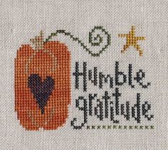 Garden Grumbles and Cross Stitch Fumbles: With Humble Gratitude and a Tired Body