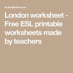 London worksheet - Free ESL printable worksheets made by teachers