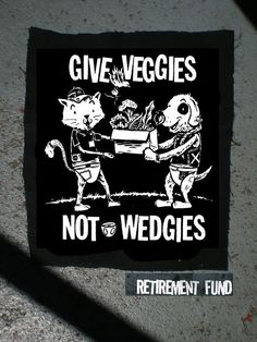 Give Veggies Not Wedgies PATCH super crust punk by retirementfund, $1.00