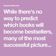 While there's no way to predict which books will become bestsellers, many of the most successful picture books have some (or all) of these factors. Music For You, Creative Writing, Writing A Book, Never Give Up, One Pic, Best Sellers, Fun Facts, Success, Author