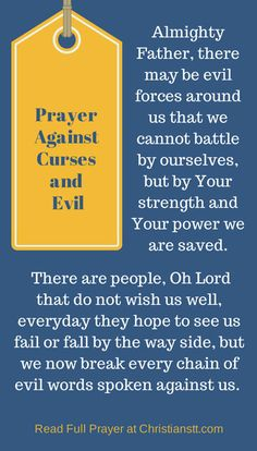 Prayer against curses and evil. James 4:7 Submit yourselves therefore to God. Resist the devil, and he will flee from you.