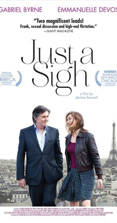 French; 2013. Directed by Jérôme Bonnell.  With Emmanuelle Devos, Gabriel Byrne, Gilles Privat, Aurélia Petit.