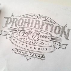 """""""Prohibition Craft Beer"""" by @mateuszwitczakdesigns  #goodtype #typography"""