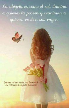 La alegría es como el sol ilumina a quienes la poseen y reaniman a quienes reciben sus rayos.... - Mary Quirilao - Google+