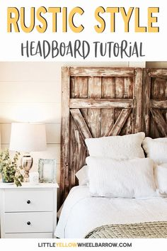 A rustic barn door headboard tutorial. A simple & inexpensive DIY weekend project to bring some rustic farmhouse charm to your bedroom. #DIY #Homedecor #Bedroomideas #woodworking #DIYprojects #homedecorideas #headboard