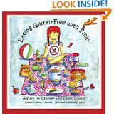 Eating Gluten-Free with Emily: A Story for Children with Celiac Disease http://www.gfreek.com/Gluten_Free_Kids_Book.html