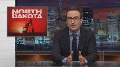 Last Week Tonight with John Oliver: North Dakota (HBO) Published on Oct 11, 2015 North Dakota is known for being polite, but perhaps they've been a little too hospitable to oil companies.  Connect with Last Week Tonight online... Subscribe to the Last Week Tonight YouTube channel for more almost news as it almost happens: www.youtube.com/user/LastWeekTonight