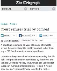 60-year-old man attempts 'Trial by combat' ... Court refuses.