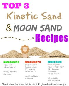 Top 3 recipes for Kinetic Sand and Moon Sand! Link includes instructional video and bonus: how to make colored kinetic sand!