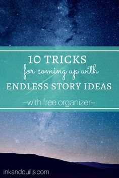 Helpful strategies for coming up with #storyideas. Plus, keep track of all your ideas with a FREE organizer!