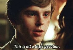 This is all a little peculiar. Norman Bates