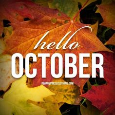 Hello October Seasons Months, Days And Months, Months In A Year, Fall Months, 12 Months, Hello October, Happy October, Happy Fall, Happy Week