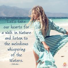 Let's take our hearts for a walk in Nature and listen to the melodious whispering of the Waters. - Shikoba. WILD WOMAN SISTERHOODॐ Embody Your Wild Nature. #WildWomanSisterhood #wildwoman #wildwomanteachings #shikoba #mothershikoba #wildwomanmedicine #nature #treeoflife #embodyyourwildnature