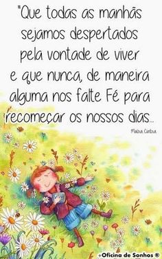 PoRtUgUêS nA TeLa: QuE nÃo nOs fAlTe VoNtAdE dE vIvEr... BoM DiA! Message Quotes, Me Quotes, Portuguese Quotes, Frases Humor, Pencil And Paper, More Than Words, Family Love, Carpe Diem, Positive Thoughts