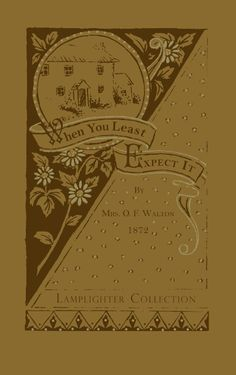 When You Least Expect It � Lamplighter Publishing Online Store