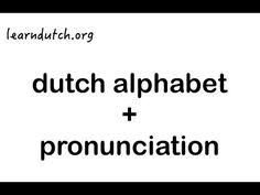 DUTCH ACCENT and a Language Lesson▶ Learn Dutch Alphabet + Pronunciation. Dutch course at learndutch.org ! - YouTube Learn Dutch, Learn German, Grammar Lessons, Language Lessons, Bulgarian Language, German Translation, Dutch Netherlands, Dutch Words, Dutch Language