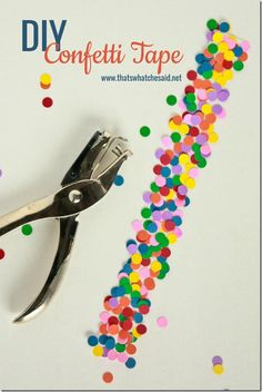 How to make your own Confetti Tape! Fun! thatswhatchesaid.net